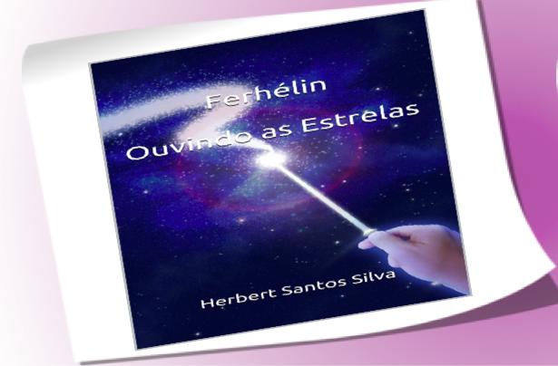 Ferhélin, Ouvindo as Estrelas