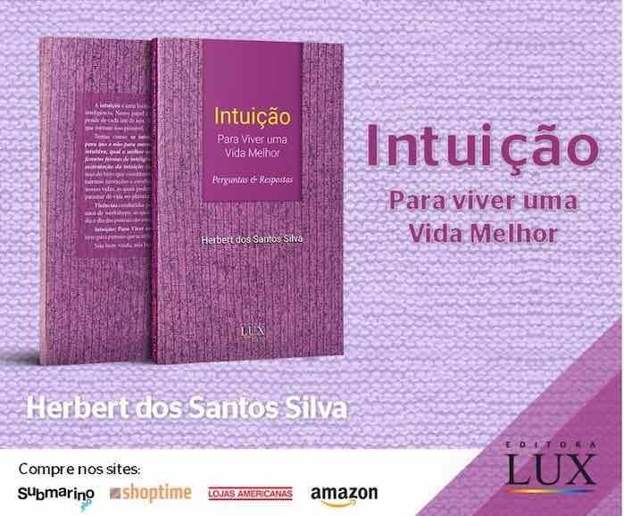 Livro sobre Intuição - Para Viver uma Vida Melhor!